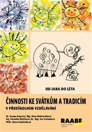Činnosti ke svátkům a tradicím v předškolním vzdělávání - Od jara do léta