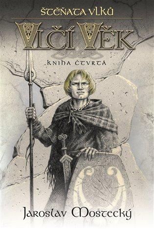 Vlčí věk 4-Štěňata vlků - Jaroslav Mostecký | Booksquad.ink