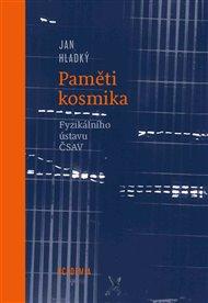 Paměti kosmika Fyzikálního ústavu ČSAV