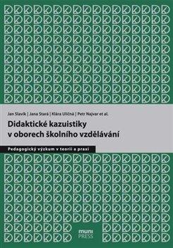 Obálka titulu Didaktické kazuistiky v oborech školního vzdělávání