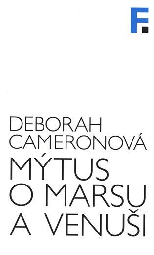 Mýtus o Marsu a Venuši - Deborah Cameronová | Booksquad.ink