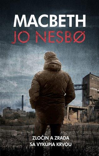 Macbeth - Jo Nesbo | Booksquad.ink