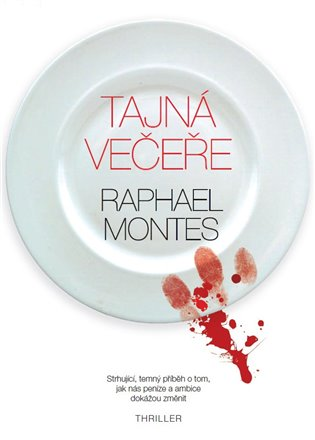 Tajná večeře - Raphael Montes | Booksquad.ink