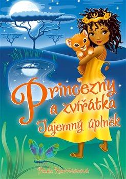 Obálka titulu Princezny a zvířátka: Měsíční tajemství