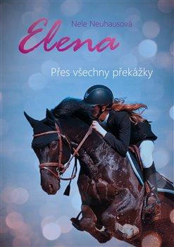 Obálka titulu Elena: Přes všechny překážky