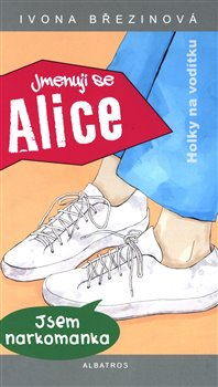 Obálka titulu Jmenuji se Alice
