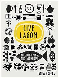Live Lagom: Balanced Living
