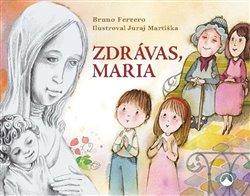 Obálka titulu Zdrávas, Maria