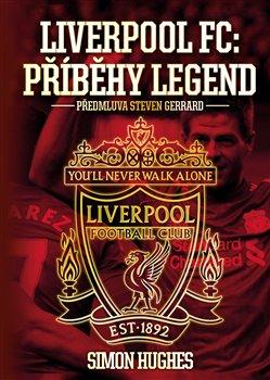 Liverpool FC: Příběhy legend