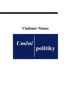 Obálka titulu Umění politiky