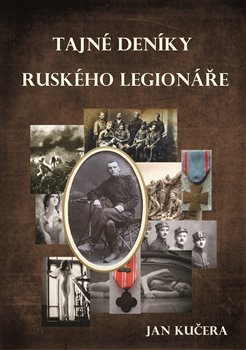 Obálka titulu Tajné deníky ruského legionáře