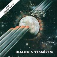 Dialog s vesmírem (studio & live)
