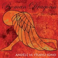 Andělé ve studiu SONO