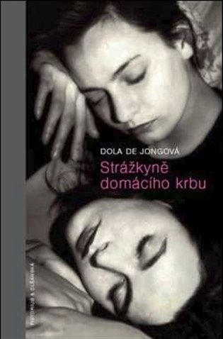 Strážkyně domácího krbu - Dola de Jongová | Booksquad.ink