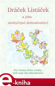 Obálka titulu Dráček Listáček a jeho neobyčejné dobrodružství