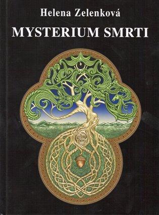 Mysterium smrti - Helena Zelenková | Booksquad.ink