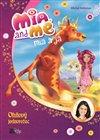 Obálka knihy Mia a já: Ohňový jednorožec