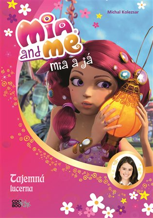Mia a já: Tajemná lucerna - Michal Kolezsar | Booksquad.ink