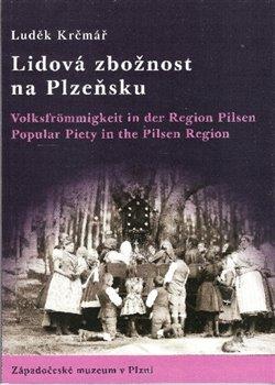Obálka titulu Lidová zbožnost na Plzeňsku