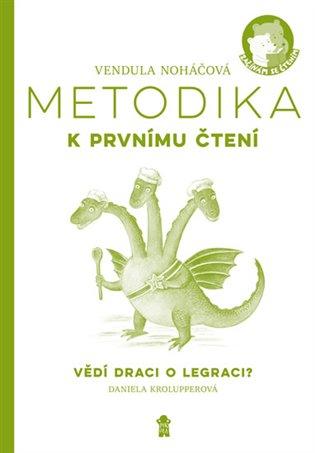 Metodika – Vědí draci olegraci - Vendula Noháčová | Booksquad.ink