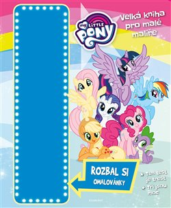Obálka titulu My Little Pony - Velká kniha pro malé malíře
