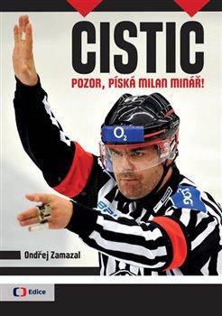 Obálka titulu Čistič - Pozor, píská Milan Minář