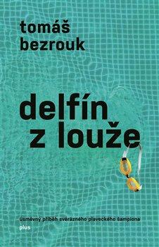 Obálka titulu Delfín z louže