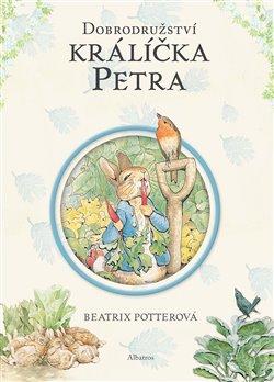 Obálka titulu Dobrodružství králíčka Petra