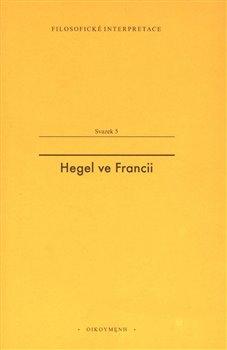 Obálka titulu Hegel ve Francii