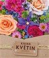 Obálka knihy Kniha květin