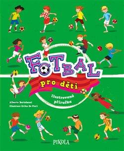 Obálka titulu Fotbal pro děti