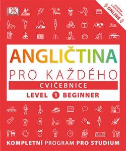Obálka titulu Angličtina pro každého, cvičebnice, úroveň 1, začátečník
