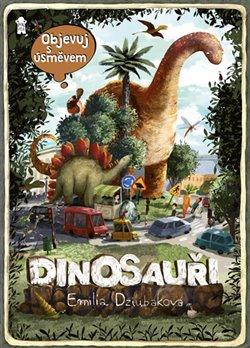 Obálka titulu Objevuj s úsměvem: Dinosauři