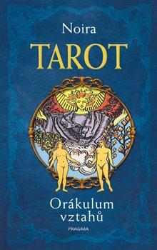 Obálka titulu Tarot. Orákulum vztahů