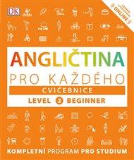Angličtina pro každého, cvičebnice, úroveň 2, začátečník