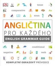 Angličtina pro každého, průvodce anglickou gramatikou