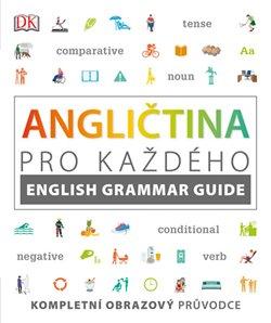 Obálka titulu Angličtina pro každého, průvodce anglickou gramatikou