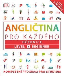 Obálka titulu Angličtina pro každého, učebnice, úroveň 1, začátečník