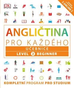Obálka titulu Angličtina pro každého, učebnice, úroveň 2, začátečník