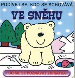 Obálka titulu Ve sněhu - Podívej se, kdo se schovává