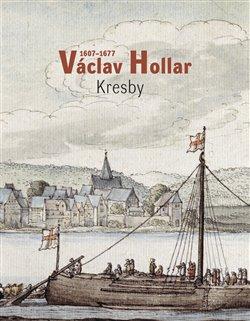 Obálka titulu Václav Hollar 1606-1677: Kresby