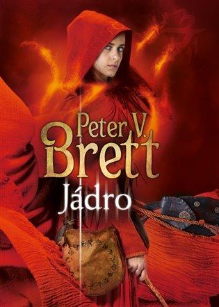 Jádro - Peter V. Brett | Booksquad.ink