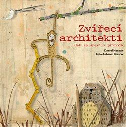 Obálka titulu Zvířecí architekti