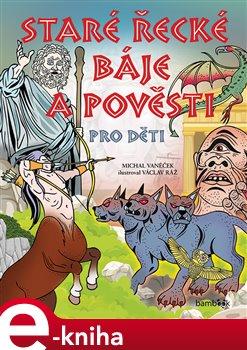 Staré řecké báje a pověsti pro děti