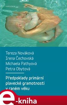 Obálka titulu Předpoklady primární plavecké gramotnosti v raném věku