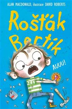 Obálka titulu Rošťák Bertík – Auuu!