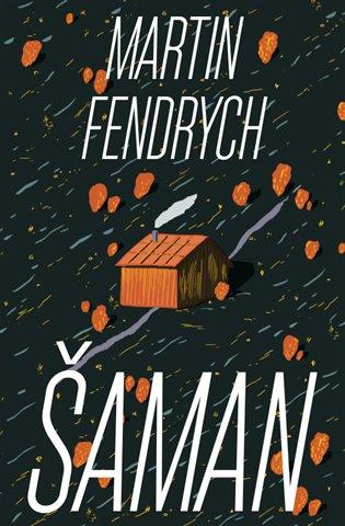 Šaman - Martin Fendrych | Booksquad.ink