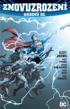 Obálka titulu Znovuzrození hrdinů DC