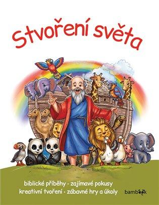 Stvoření světa:Biblické příběhy - zajímavé pokusy - kreativní tvoření - zábavné hry a úkoly - Miklós Malvina   Booksquad.ink