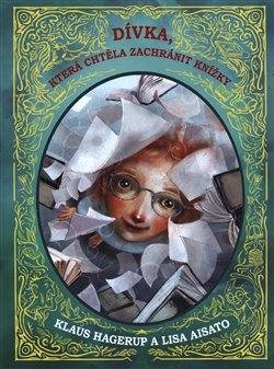 Obálka titulu Dívka, která chtěla zachránit knížky
